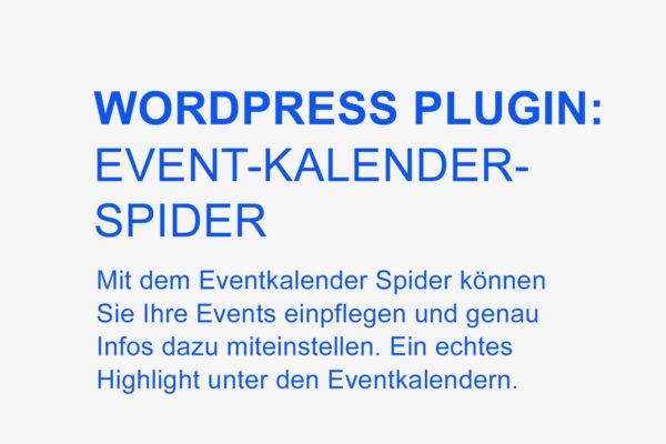 WORDPRESS Plugin:  Event-Kalender-Spider – Verfügbar Ab 01. Juli 2016